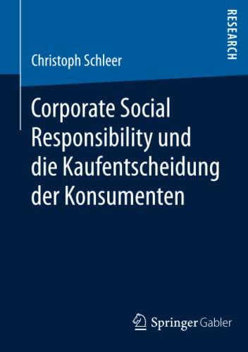 9783658067731: Corporate Social Responsibility und die Kaufentscheidung der Konsumenten