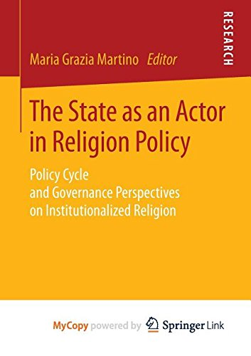 9783658069469: The State as an Actor in Religion Policy: Policy Cycle and Governance Perspectives on Institutionalized Religion