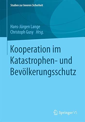Kooperation im Katastrophen- und Bevölkerungsschutz: Hans-Jürgen Lange