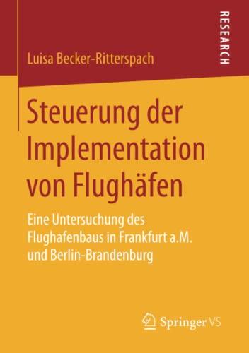 Steuerung der Implementation von Flughäfen: Luisa Becker-Ritterspach