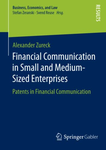 Financial Communication in Small and Medium-Sized Enterprises: Alexander Zureck