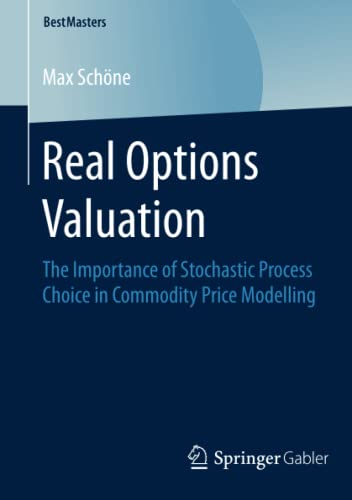 Real Options Valuation: The Importance of Stochastic Process Choice in Commodity Price Modelling (...