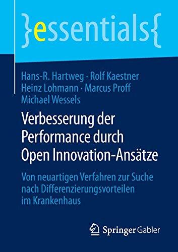9783658076566: Verbesserung der Performance durch Open Innovation-Ans�tze (essentials)