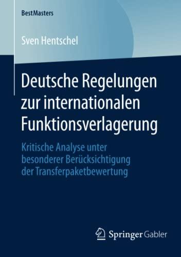 Deutsche Regelungen zur internationalen Funktionsverlagerung: Sven Hentschel