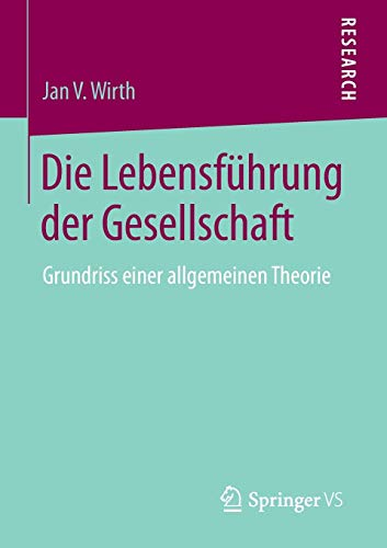 Die Lebensführung der Gesellschaft: Jan V. Wirth