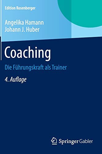 9783658078317: Coaching: Die Führungskraft als Trainer (Edition Rosenberger) (German Edition)