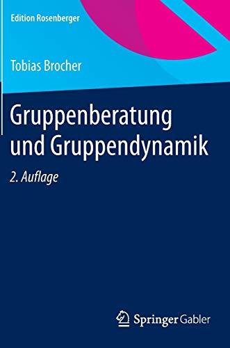 9783658078355: Gruppenberatung und Gruppendynamik (Edition Rosenberger)