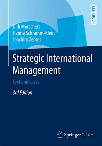 9783658078836: Strategic International Management: Text and Cases