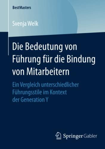 Die Bedeutung von Führung für die Bindung von Mitarbeitern: Svenja Welk