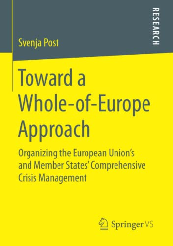 Toward a Whole-of-Europe Approach: Organizing the European Union's and Member States' ...