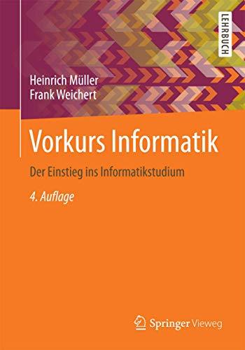 9783658081010: Vorkurs Informatik: Der Einstieg ins Informatikstudium