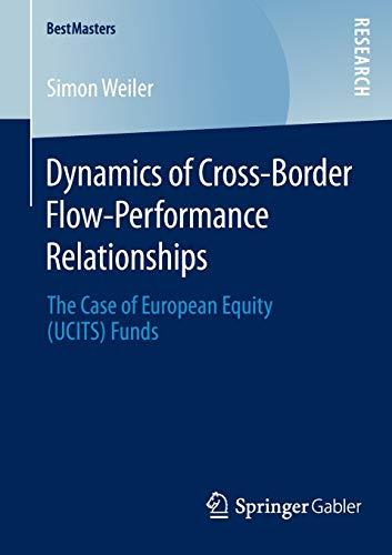 Dynamics of Cross-Border Flow-Performance Relationships: Simon Weiler