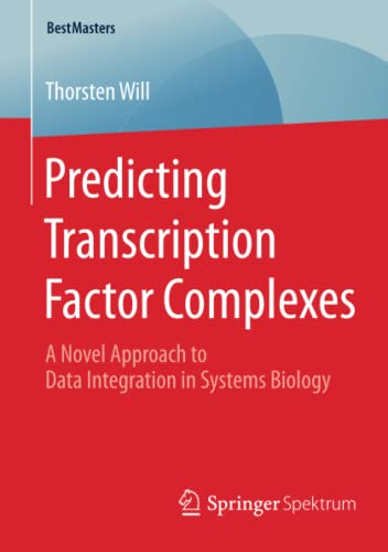 Predicting Transcription Factor Complexes (BestMasters): Thorsten Will