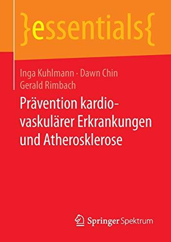 9783658083588: Prävention kardiovaskulärer Erkrankungen und Atherosklerose (essentials)