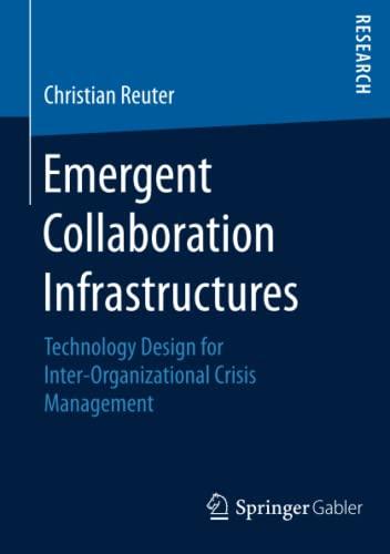 Emergent Collaboration Infrastructures: Christian Reuter
