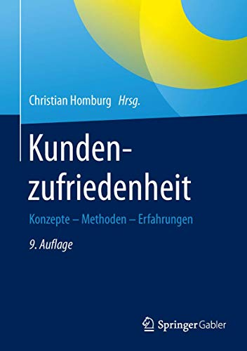 Kundenzufriedenheit: Christian Homburg (editor),