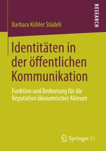 Identitäten in der öffentlichen Kommunikation: Barbara Köhler Stüdeli