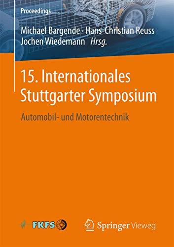 15. Internationales Stuttgarter Symposium: Michael Bargende