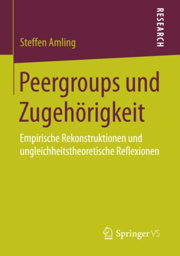 Peergroups und Zugehörigkeit: Steffen Amling