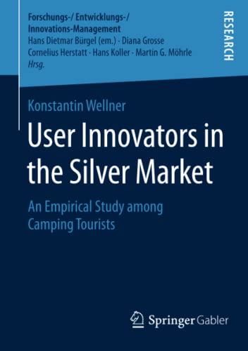 User Innovators in the Silver Market: Konstantin Wellner