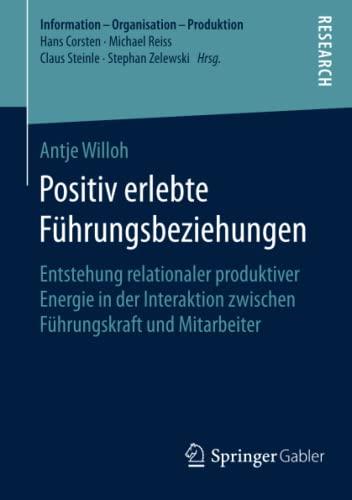 Positiv erlebte Führungsbeziehungen: Antje Willoh