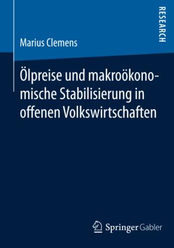 Ölpreise und makroökonomische Stabilisierung in offenen Volkswirtschaften: Marius Clemens