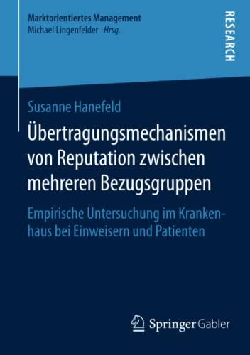 Übertragungsmechanismen von Reputation zwischen mehreren Bezugsgruppen: Susanne Hanefeld