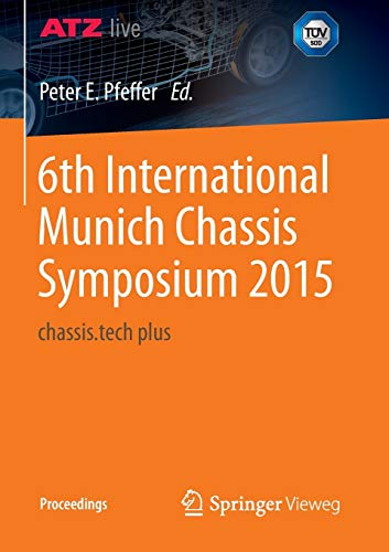 9783658097103: 6th International Munich Chassis Symposium 2015: chassis.tech plus (Proceedings)