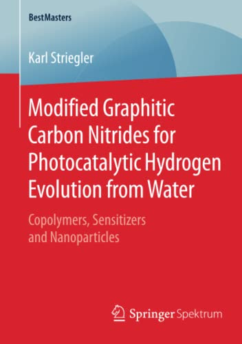 Modified Graphitic Carbon Nitrides for Photocatalytic Hydrogen Evolution from Water: Karl Striegler