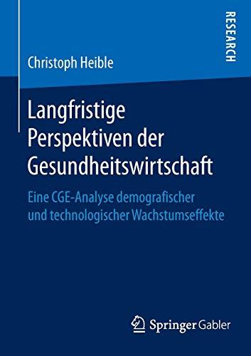 Langfristige Perspektiven der Gesundheitswirtschaft: Christoph Heible