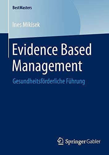 Evidence Based Management: Ines Mikisek