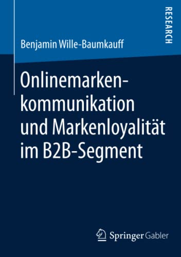 9783658098308: Onlinemarkenkommunikation und Markenloyalität im B2B-Segment