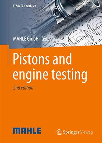 9783658099404: Pistons and engine testing (ATZ/MTZ-Fachbuch)