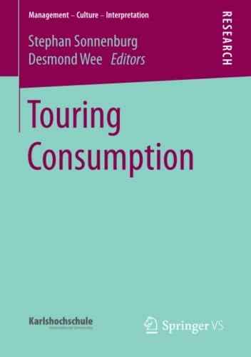Touring Consumption (Management - Culture - Interpretation)