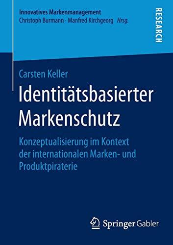 Identitätsbasierter Markenschutz: Carsten Keller
