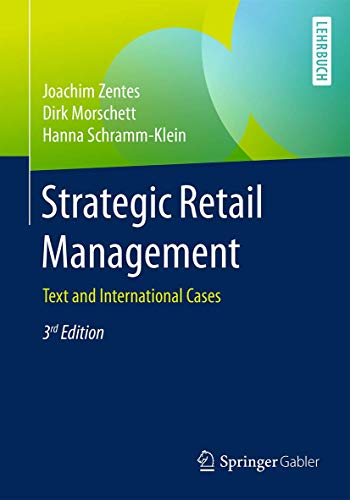 9783658101824: Strategic Retail Management: Text and International Cases