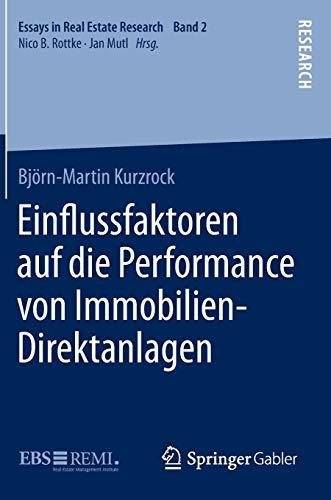 9783658102289: Einflussfaktoren auf die Performance von Immobilien-Direktanlagen (Essays in Real Estate Research) (German Edition)