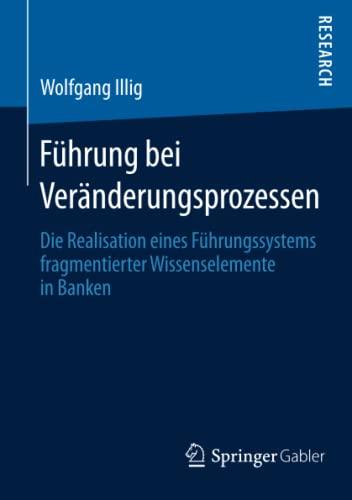 Führung bei Veränderungsprozessen: Wolfgang Illig