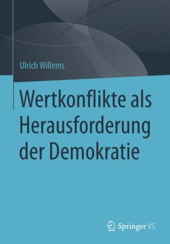 9783658103002: Wertkonflikte als Herausforderung der Demokratie (German Edition)