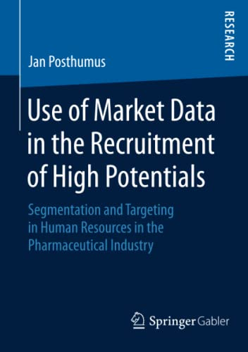 Use of Market Data in the Recruitment of High Potentials: Jan Posthumus