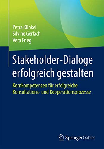 Stakeholder-Dialoge erfolgreich gestalten: Petra Künkel