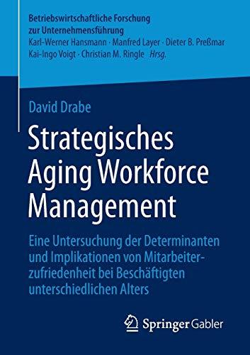 Strategisches Aging Workforce Management: David Drabe