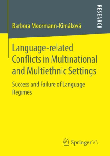 9783658111748: Language-related Conflicts in Multinational and Multiethnic Settings: Success and Failure of Language Regimes