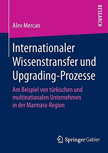 Internationaler Wissenstransfer und Upgrading-Prozesse: Alev Mercan