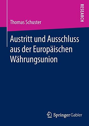 9783658113933: Austritt und Ausschluss aus der Europäischen Währungsunion