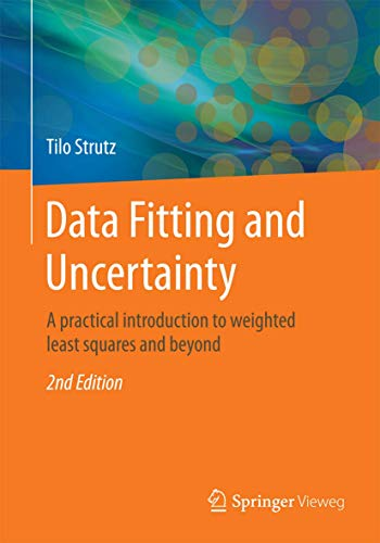 9783658114558: Data Fitting and Uncertainty: A practical introduction to weighted least squares and beyond