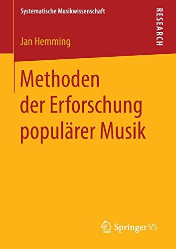 Methoden der Erforschung populärer Musik: Jan Hemming
