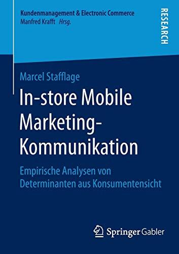 In-store Mobile Marketing-Kommunikation: Marcel Stafflage