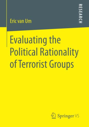 9783658115388: Evaluating the Political Rationality of Terrorist Groups
