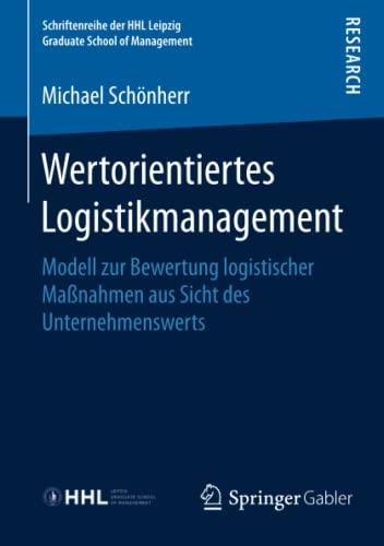 Wertorientiertes Logistikmanagement: Michael Schönherr